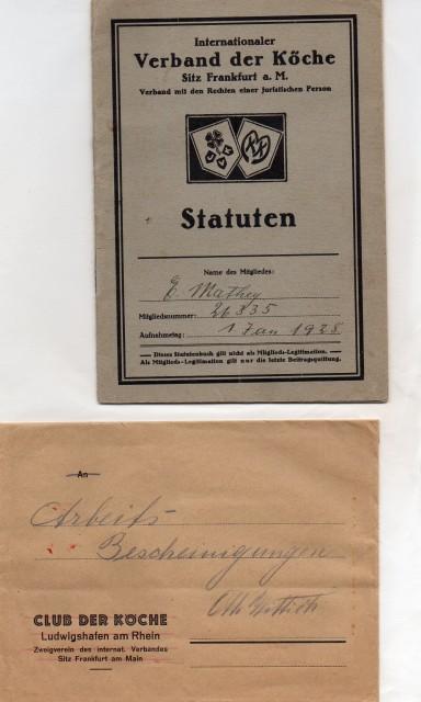 VKD,bzw.IKV Mitgliedsausweis Eugen Mathey von 1928 Kuvert vom Club Der Köche Ludwigshafen, Otto Wittich.